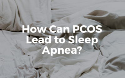 How Can PCOS Lead To Sleep Apnea?